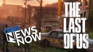 THE LAST OF US PREVIEW (Escapist News Now)