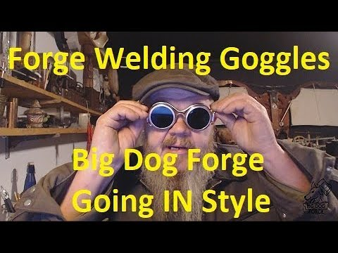 Forge Welding Goggles