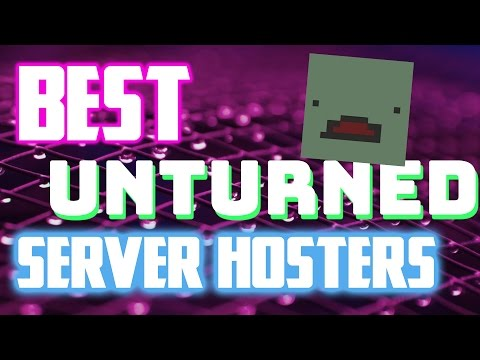 BEST UNTURNED SERVER HOSTERS! Axel. ABC. game servers. hosting review!