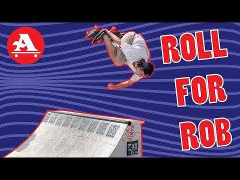ROLL FOR ROB 2019 SKATEBOARD FUNDRAISER