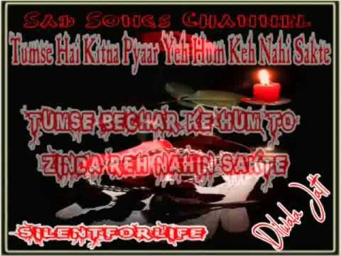 Tumse Hai Kitna Pyaar Yeh Hum Keh Nahin Sakte Tum Bichar Ke...