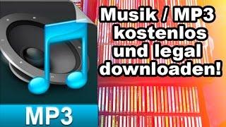 Musik kostenlos downloaden ... ganz legal! (deutsch)