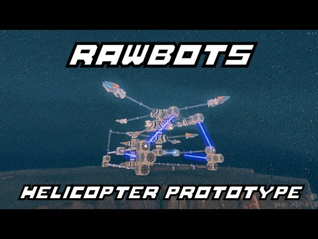 Helicopter Prototype Design (Rawbots Blueshift Pre-Alpha)