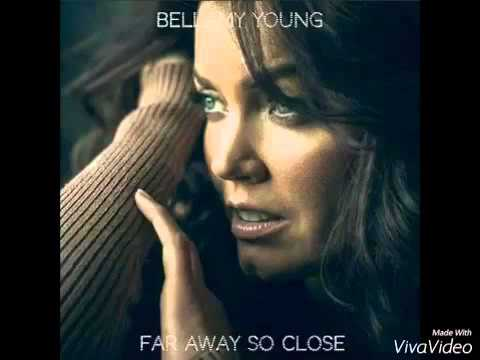 I Dont Want Anything To Change | Bellamy Young (Far Away So Close Album)
