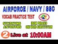 VOCABULARIES LIVE PRACTICE PART-2 for AIRFORCE Navy SSC thumbnail