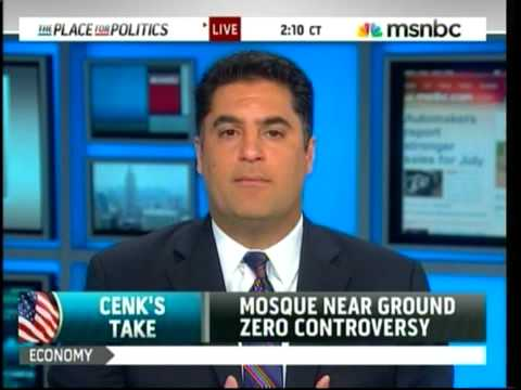 MSNBC: Cenk On Muslims & Mosque Near Ground Zero Video