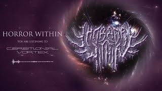 HORROR WITHIN - CEREMONIAL VORTEX [SINGLE] (2019) SW EXCLUSIVE