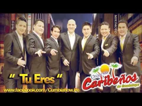 CARIBE OS DE GUADALUPE   TU ERES   2014