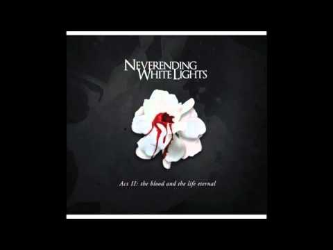 Neverending White Lights - Last of the Great Lovers
