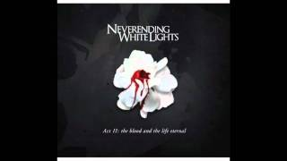 Watch Neverending White Lights Last Of The Great Lovers video