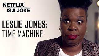 Leslie Jones Has 50 More Years Of Fun Ahead | Netflix Is A Joke