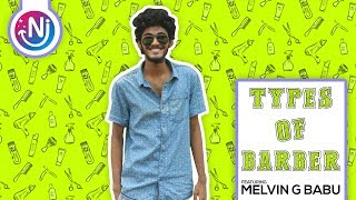 Types Of Barber | Featuring Melvin G Babu | EP01