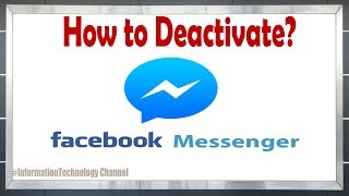 How to Deactivate Messenger Using Your Mobile| Android & iPhone (Updated 2019)
