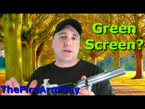 Do You Like Green Screen?  Please Comment - TheFireArmGuy