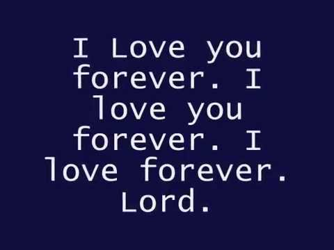 Tye Tribbett -  I Love You Forever Lyrics