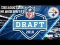 Pittsburgh Steelers || 2018 NFL Mock Draft 8.0 (With Trade) || **HD Quality**