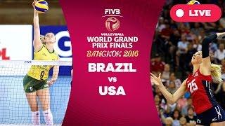 Brazil v USA - Finals: 2016 FIVB Volleyball World Grand Prix