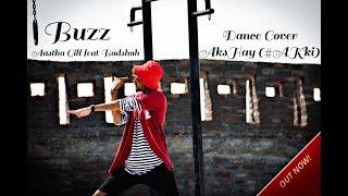 Buzz - Aastha Gill feat Badshah - Dance Cover by #AKki