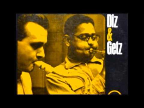 Dizzy Gillespie & Stan Getz  I Let A Song Go Out Of My Heart Diz & Getz  1954