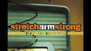 Stretch Arm Strong - Kill The Light