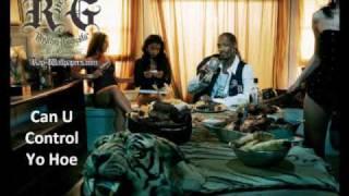 Watch Snoop Dogg Can U Control Yo Hoe video