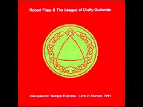 Robert Fripp&The League of Crafty Guitarists - G-Force