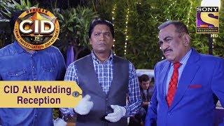 Your Favorite Character | CID Team At Wedding Reception | CID