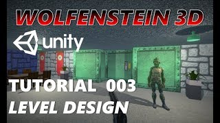How To Make An FPS WOLFENSTEIN 3D Game Unity Tutorial 003 - LEVEL DESIGN