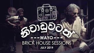 Niwaduwatath  - WAYO Brick House Sessions