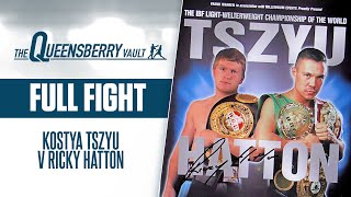 RICKY HATTON v KOSTYA TSZYU (FULL FIGHT) | IBF WORLD SUPER LIGHTWEIGHT TITLE | THE QUEENSBERRY VAULT