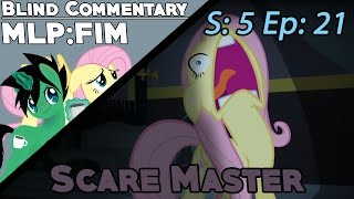 MLP:FIM | S5 Ep21 | Scare Master 【Blind Commentary】