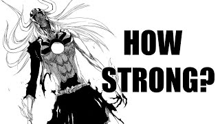 How Strong WAS Vasto Lorde Ichigo?
