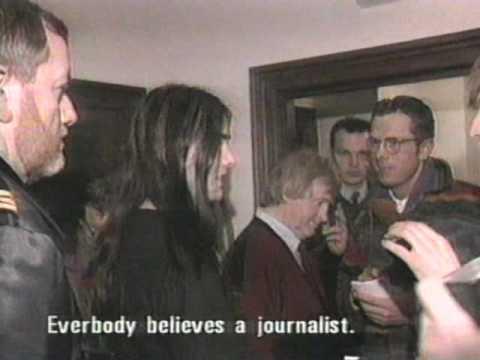 Burzum ( Varg Vikernes) after he gets arrested for church arson.