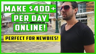 Easiest Way To Make Money Online - $400+ PER Day!