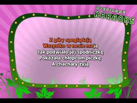 Karaoke - Chachary - Z Linią Melodyczną ( Www.letsing.pl )