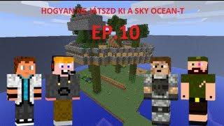 Minecraft: Sky Ocean 2.0.1 by.: Toma & Spiler Inc. 10.rész