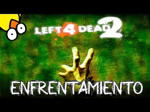 Left 4 Dead 2 | Enfrentamiento vs subs #6