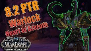 8.2 PTR Heart of Azeroth WARLOCK Essences! Demonology, Affliction and Destruction! Demo is BACK!