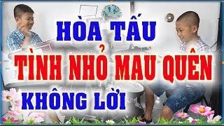 TÌNH NHỎ MAU QUÊN - MỚI - Hòa tấu không lời - PHONG BẢO Official