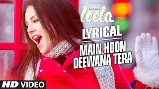 'Main Hoon Deewana Tera' Video Song