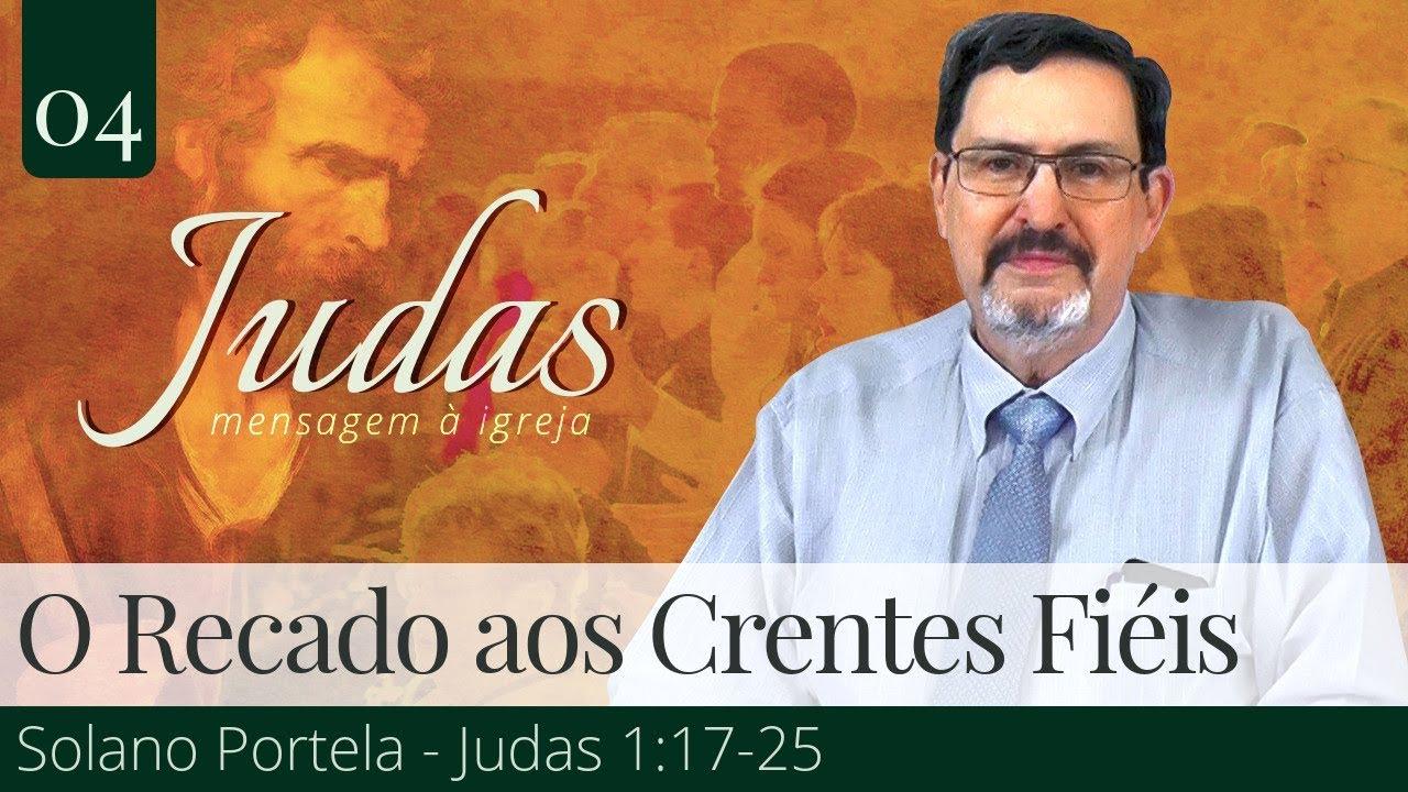 O Recado aos Crentes Fiéis: Lembrar e Guardar os Ensinamentos!  - Solano Portela