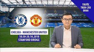 [TRƯỚC TRẬN CẦU ĐINH] Chelsea – Manchester United: có ít bàn thắng