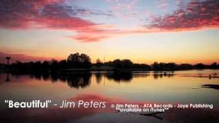 Southern Gospel | Jim Peters | Australian Christian Music | Beautiful