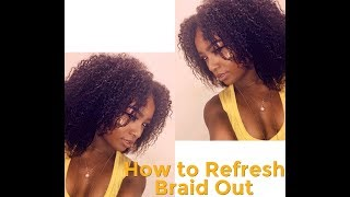 How To Refresh Braid Out