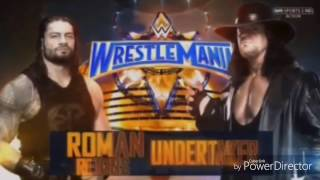 Undertaker vs Roman Reigns Match Card