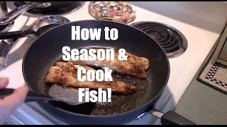 How to Season & Cook Fish | Grouper, Swordfish & Snapper!