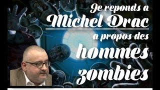"""Réponse à Michel Drac sur la """"zombification de la société"""""""
