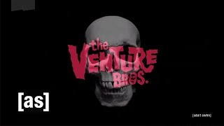 The Venture Bros.: Season 6 Teaser | The Venture Bros. | Adult Swim