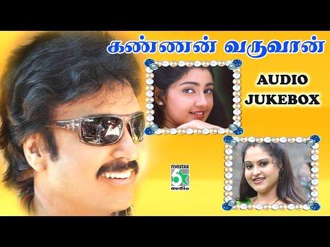 Kannan Varuvaan - Jukebox (full Songs) video