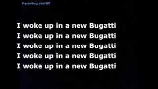 I woke up in a new Bugatti-lyrics